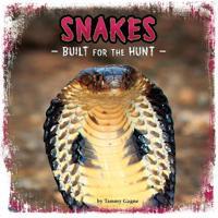Snakes - built for the hunt