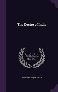 The Desire of India