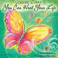 You Can Heal Your Life 2017 Wall Calendar: 2017 Calendar of Inspirational Affirmations