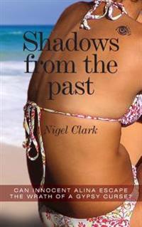 Shadows from the Past: Shadows from the Past