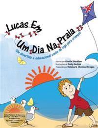 Lucas Em Um Dia Na Praia: Um Divertido E Educacional Conto de Ioga Para Crianças