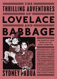 Thrilling Adventures of Lovelace and Babbage