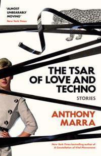Tsar of Love and Techno