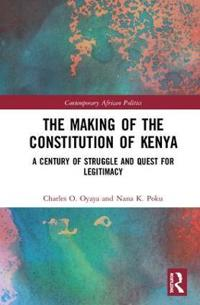 The Making of the Constitution of Kenya