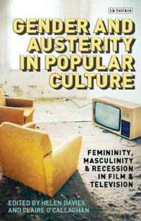 Gender and Austerity in Popular Culture