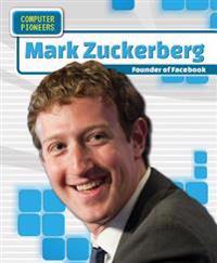 Mark Zuckerberg: Founder of Facebook