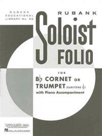 Soloist Folio: B-Flat Cornet or Trumpet Solo with Piano