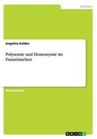 Polysemie Und Homonymie Im Franzosischen