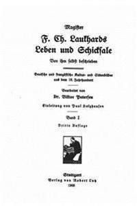 Magister F. Ch. Laukhards Leben Und Schicksale