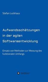Aufwandsschatzungen in Der Agilen Softwareentwicklung