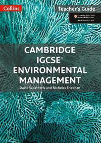 Cambridge IGCSE (R) Environmental Management Teacher Guide