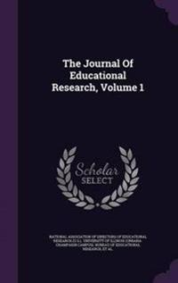 The Journal of Educational Research, Volume 1