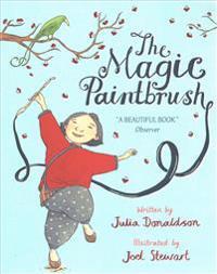 The Magic Paintbrush - Julia Donaldson - böcker (9781509830466)     Bokhandel