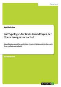 Zur Typologie Der Texte. Grundfragen Der Ubersetzungswissenschaft