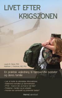 Livet efter krigszonen-en praktisk vejledning til hjemvendte soldater og deres familie
