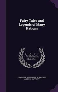 Fairy Tales and Legends of Many Nations