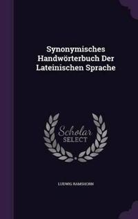Synonymisches Handworterbuch Der Lateinischen Sprache