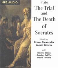 The Trial and the Death of Socrates