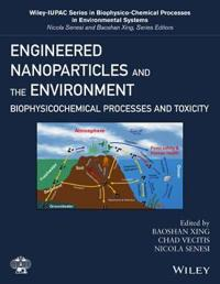 Engineered Nanoparticles and the Environment: Biophysicochemical Processes and Toxicity