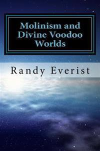 Molinism and Divine Voodoo Worlds: A Critique of Dean Zimmerman's Anti-Molinist Argument