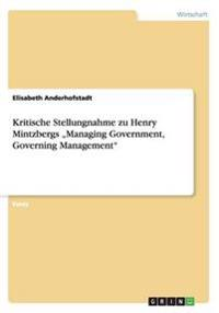 "Kritische Stellungnahme Zu Henry Mintzbergs ""Managing Government, Governing Management"