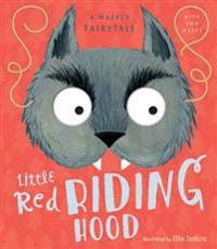 A Masked Fairytale: Little Red Riding Hood