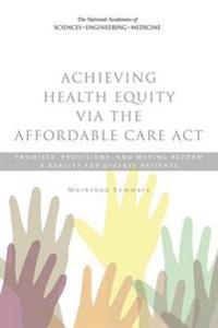 Achieving Health Equality Via the Affordable Care Act