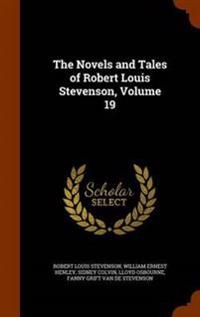 The Novels and Tales of Robert Louis Stevenson, Volume 19
