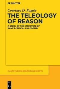The Teleology of Reason