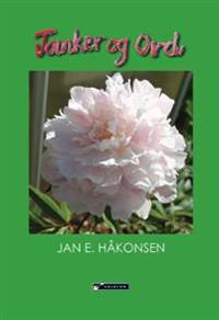 Tanker og ord - Jan E. Håkonsen pdf epub