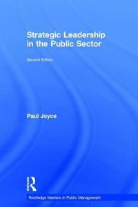 Strategic Leadership in the Public Sector