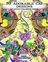 50 Adorable Cat Designs: An Adult Coloring Book