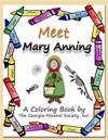 Meet Mary Anning: A Coloring Book by the Georgia Mineral Society, Inc.