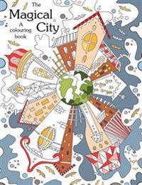 Colouring Book The Magical City A Coloring Books For Adults Relaxationstress Relief