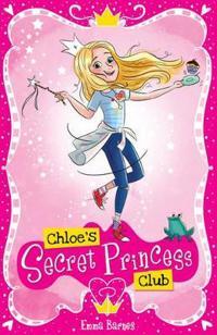 Chloes secret princess club