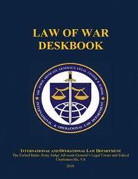 Law of War Deskbook: 2010