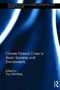 Climate Hazard Crises in Asian Societies and Environments