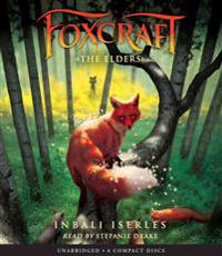 The Elders (Foxcraft #2)