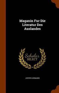 Maganin Fur Die Literatur Des Auslandes