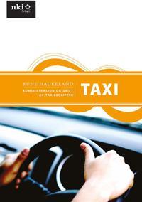 Administrasjon og drift av taxibedrifter - Rune Haukeland pdf epub