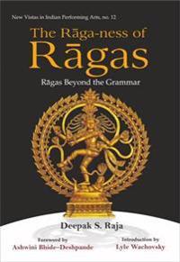Raga-ness of ragas - ragas beyond the grammar