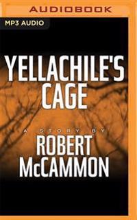 Yellachile's Cage