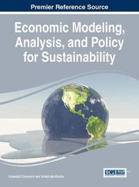Economic Modeling, Analysis, and Policy for Sustainability