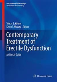 Contemporary Treatment of Erectile Dysfunction