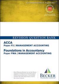 Acca approved - f2 management accounting (fia: fma) - revision question ban