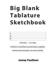 Big Blank Tablature Sketchbook