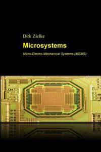 Microsystems: Micro-Electro-Mechanical Systems (Mems)