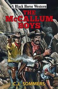 The McCallum Boys