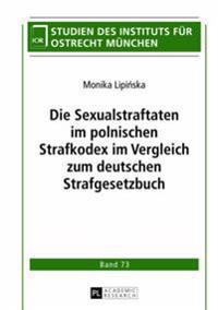 Die Sexualstraftaten Im Polnischen Strafkodex Im Vergleich Zum Deutschen Strafgesetzbuch