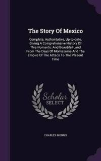 The Story of Mexico